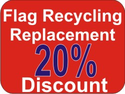 Flag Replacement & Recycling Program provides you with a 20% discount on your new flag