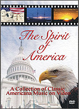 The Spirit of America - Patriotic DVD (Music for God Bless America Star Spangled Banner Stars & Stripes Forever America The Beautiful Battle Hymn Grand Old Flag)