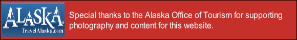 Special thanks to the Alaska Office of Tourism for supporting
