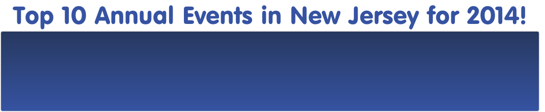 Top 10 Annual Events in New Jersey for 2014!