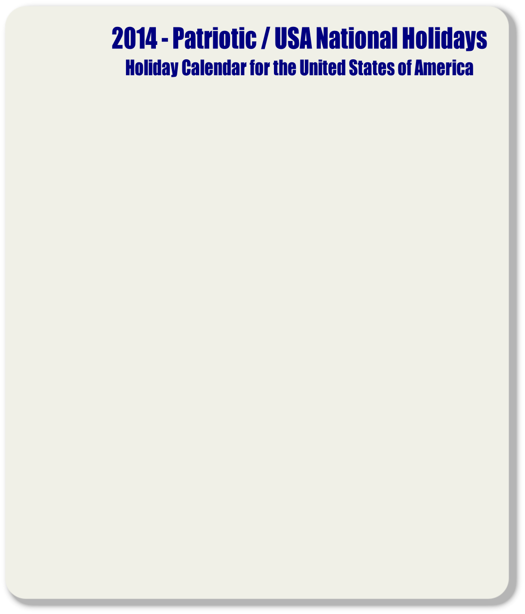 2014 - Patriotic / USA National Holidays