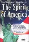 The Spirit of America DVD - America's Most Patriotic Music Video
