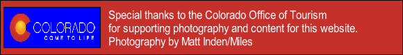 Special thanks to the Colorado Office of Tourism 